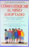 Cómo educar al niño adoptado