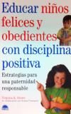 Educar niños felices y obedientes con disciplina positiva